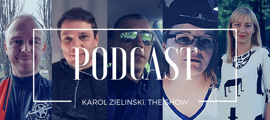 Podcast - Karol Zielinski. The Show